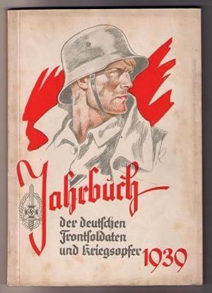 Jahrbuch der deutschen Frontsoldaten und Kriegsopfer 1939: Hrsg. Reichskriegsopferführer Hanns