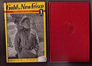 Gold in New Frisco: Arden , Robert
