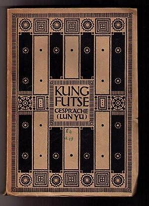 Kung Futse Gespräche ( Lun Yü ): Wilhelm , Richard