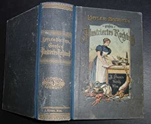 Löffler - Bechtles großes illustriertes Kochbuch: Löffler, Henriette