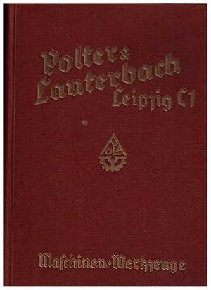 Maschinen-Werkzeug Hauptkatalog 14: Polter & Lauterbach Leipzig