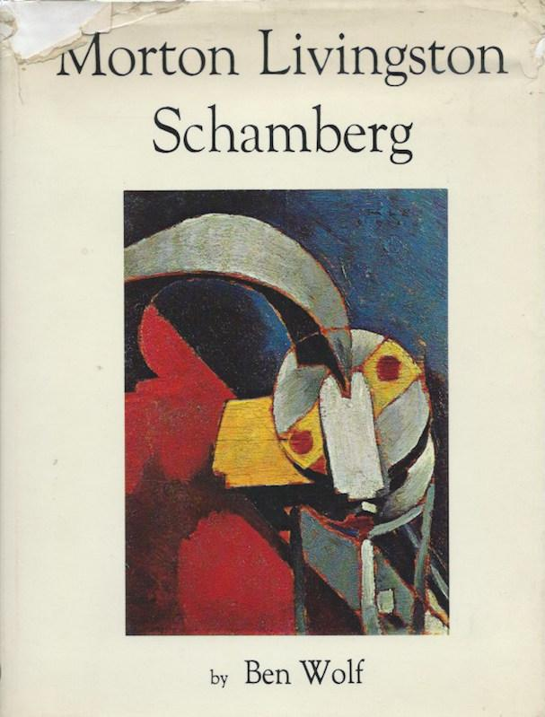 Morton Livingston Schamberg. A Monograph by Ben: Livingston Schamberg, Morton: