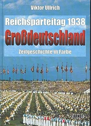 """Ullrich Reichsparteitag """"Großdeutschland"""" 1938: Zeitgeschichte in Bildern,"""