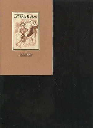 Verlaine La Trilogie Erotique. Amies Femmes Hombres.
