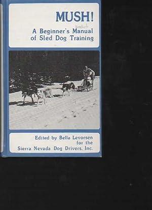Levorsen Mush! A beginners manual of sled