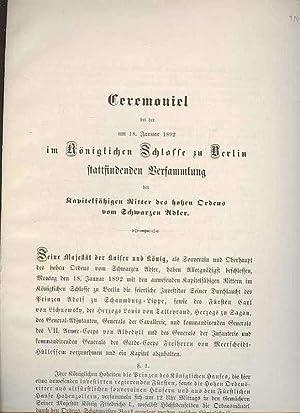 18.1.1892 Ceremoniel Kgl. Schloß Berlin Ritterversammlung vom SCHWARZEN ADLER+Zugordnung zum ...