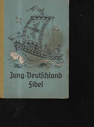 Jung-Deutschland Fibel Für den hanseatischen Lebensraum erarbeitet