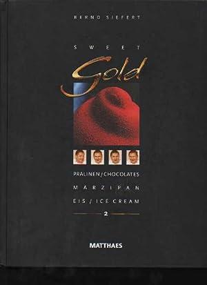 Sweet Gold 2: Pralinen / Praline, Marzipan,