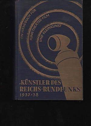 Jaddatz Künstler des Reichs-Rundfunks 1937/38. Ein Handbuch für Funk - Theater - ...