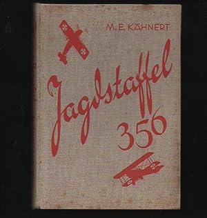 Kähnert Jagdstaffel 356 Eine deutsche Fliegergruppe im