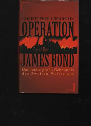 Creighton Operation James Bond Das letzte grosse