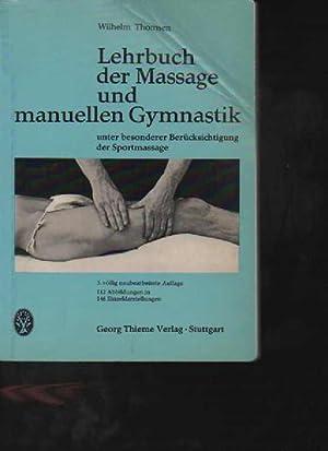 Thomsen Lehrbuch der Massage und manuellen Gymnastik,
