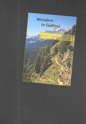 Wandern in Südtirol Bd. 2: Zwischen Meran