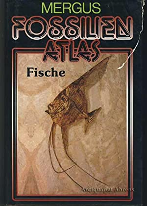 Fossilien Atlas Fische: Frickhinger, Karl Albert