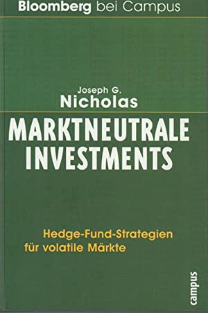 Marktneutrale Investments - Hedge-Fund-Strategien für volatile Märkte