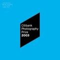 Citibank Photography Prize 2003: J Hanzlova, B