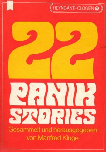 22 Panik-Stories : Klassische und moderne Geschichten des Grauens / Gesammelt und herausgegeben von Manfred Kluge - Kluge, Manfred (Hrsg.)