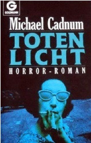 Michael Cadnum - Totenlicht