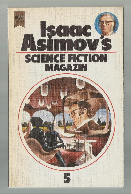 Isaac Asimovs Science Fiction Magazin, 5. Folge / Ausgewählt, übersetzt und herausgegeben von Birgit Reß-Bohusch - Reß-Bohusch, Birgit (Hrsg.)