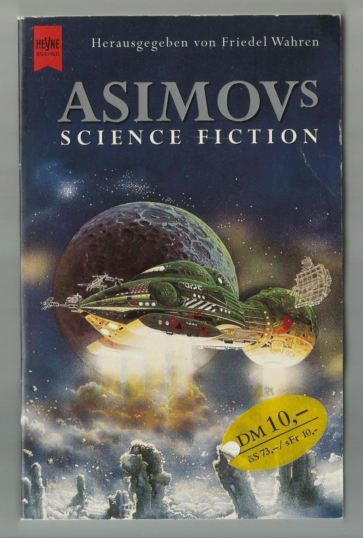 Asimovs Science Fiction, 54. Folge / Ausgewählt und herausgegeben von Friedel Wahren - Wahren, Friedel (Hrsg.)
