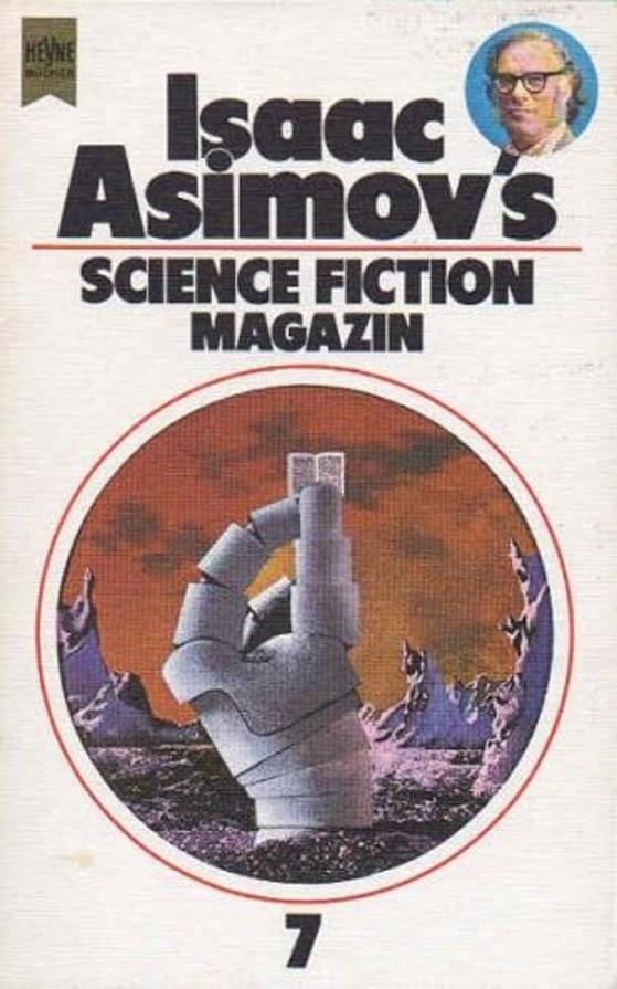 Isaac Asimovs Science Fiction Magazin, 7. Folge / Ausgewählt, übersetzt und herausgegeben von Birgit Reß-Bohusch - Reß-Bohusch, Birgit (Hrsg.)