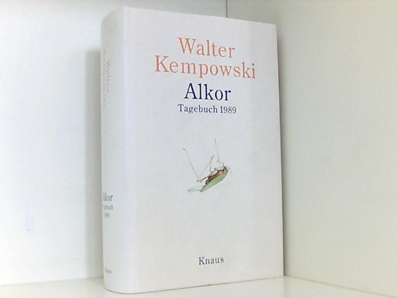 Alkor : Tagebuch 1989: Kempowski, Walter: