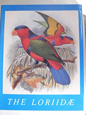 The Loriidae : A Monograph of the: Mivart, St. George: