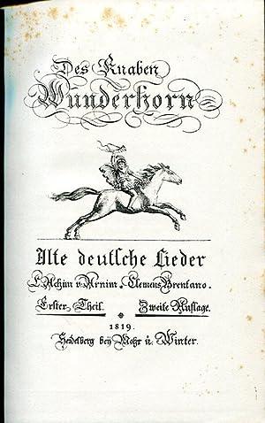 Des Knaben Wunderhorn. Alte deutsche Lieder. Die Herausgabe besorgte Oskar Weitzmann. Neudruck der ...
