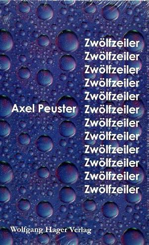 Zwölfzeiler.: Peuster, Axel.