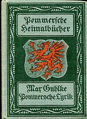 Pommersche Lyrik. Eine Auslese aus der pommerschen Lyrik von den Anfängen bis zur Gegenwart (...