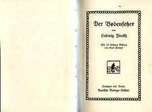 Der Bodenseher.: Finckh, Ludwig.