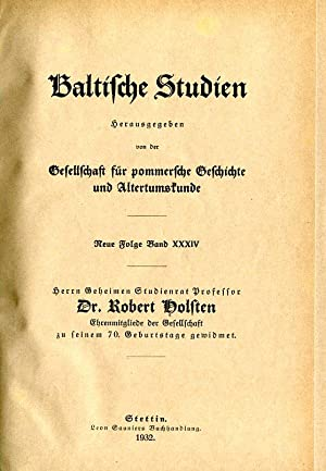 Baltische Studien NF [1.1897 - 42.1940; 43.1955 - 53.1967; 54=100.1968 -81.1995]. Herausgegeben von...