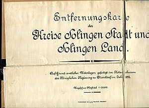 Entfernungskarte der Kreise Solingen Stadt und Solingen Land. Auf Grund amtlicher Unterlagen ...