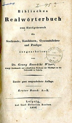 Biblisches Realwörterbuch zum Handgebrauch für Studirende, Kandidaten, Gymnasiallehrer und Prediger...