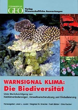 Warnsignal Klima - die Biodiversität unter Berücksichtigung von Habitatveränderungen, ...