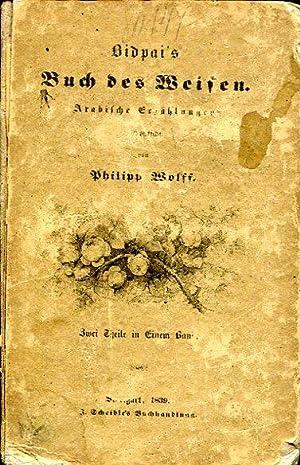 Das Buch des Weisen in lust- und lehrreichen Erzählungen des indischen Philosophen Bidpai [...