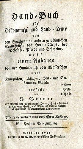 Hand-Buch für Oekonomen und Land-Leute von den Seuchen und andern gewöhnlichen Krankheiten des ...