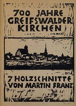 700 Jahre Greifswalder Kirchen (hs. mit Bleistift auf Deckel unten rechts: Nr. 43).: Franz, Martin.