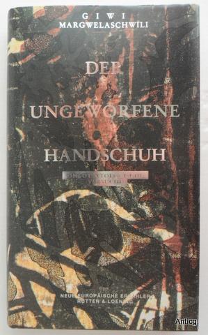 Der ungeworfene Handschuh. Ontotextologische Versuche zur Abwehr: Margwelaschwili, Giwi: