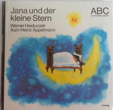 Jana und der kleine Stern. Mit Illustrationen: Heiduczek, Werner: