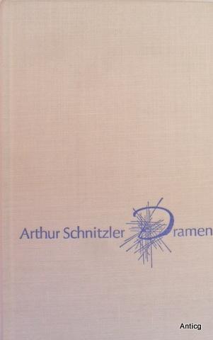 Dramen. - Anatol, Liebelei, Reigen, Der grüne: Schnitzler, Arthur: