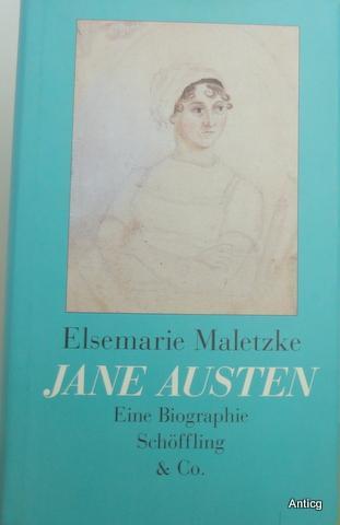 Jane Austen. Eine Biographie. - Maletzke, Elsemarie