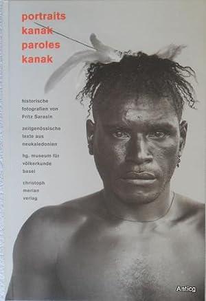 Portraits Kanak. Paroles Kanak. Historische Fotografien von