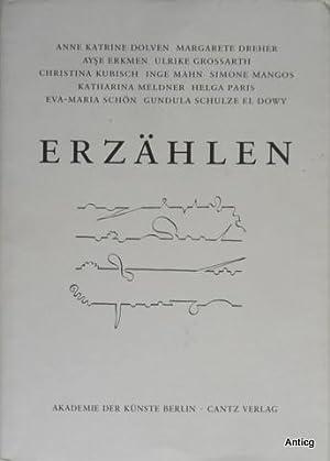 ERZÄHLEN. Eine Anthologie. Mit Werken von Anne: Glasmeier, Michael: