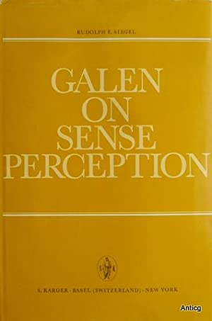 Galen on sense perception. His Doctrines, Observations and Experiments on Vision, Hearing, Smell,...