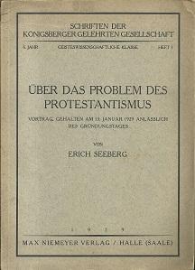 Über das Problem des Protestantismus. Vortrag, gehalten: Seeberg, Erich: