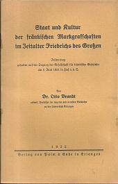 Staat und Kultur der fränkischen Markgrafschaften im: Brandt, Otto: