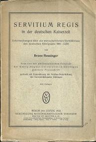 Servitium regis in der deutschen Kaiserzeit. Untersuchungen über die wirtschaftlichen Verhältnisse ...