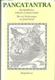 Die fünf Bücher indischer Lebensweisheit. Mit 107: Pañcatantra.