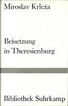 Beisetzung in Theresienburg. Erzählung. Aus dem Serbokroatischen: Krleza, Miroslav: